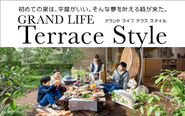 GRAND LIFE Terrace Style
